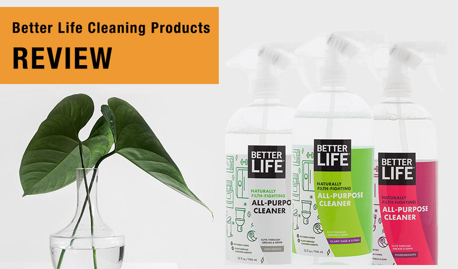 Featured image for better life cleaning products review article